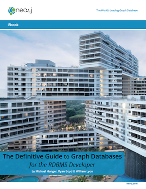 Download this Ebook: The Definitive Guide to Graph Databases for the RDBMS Developer