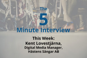 Catch This Week's 5-Minute Interview with Kent Lovestjärna, Digital Media Manager at Hästens