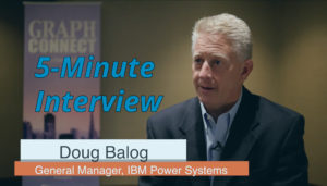Catch this week's 5-Minute Interview with Doug Balog, General Manager at IBM Power Systems