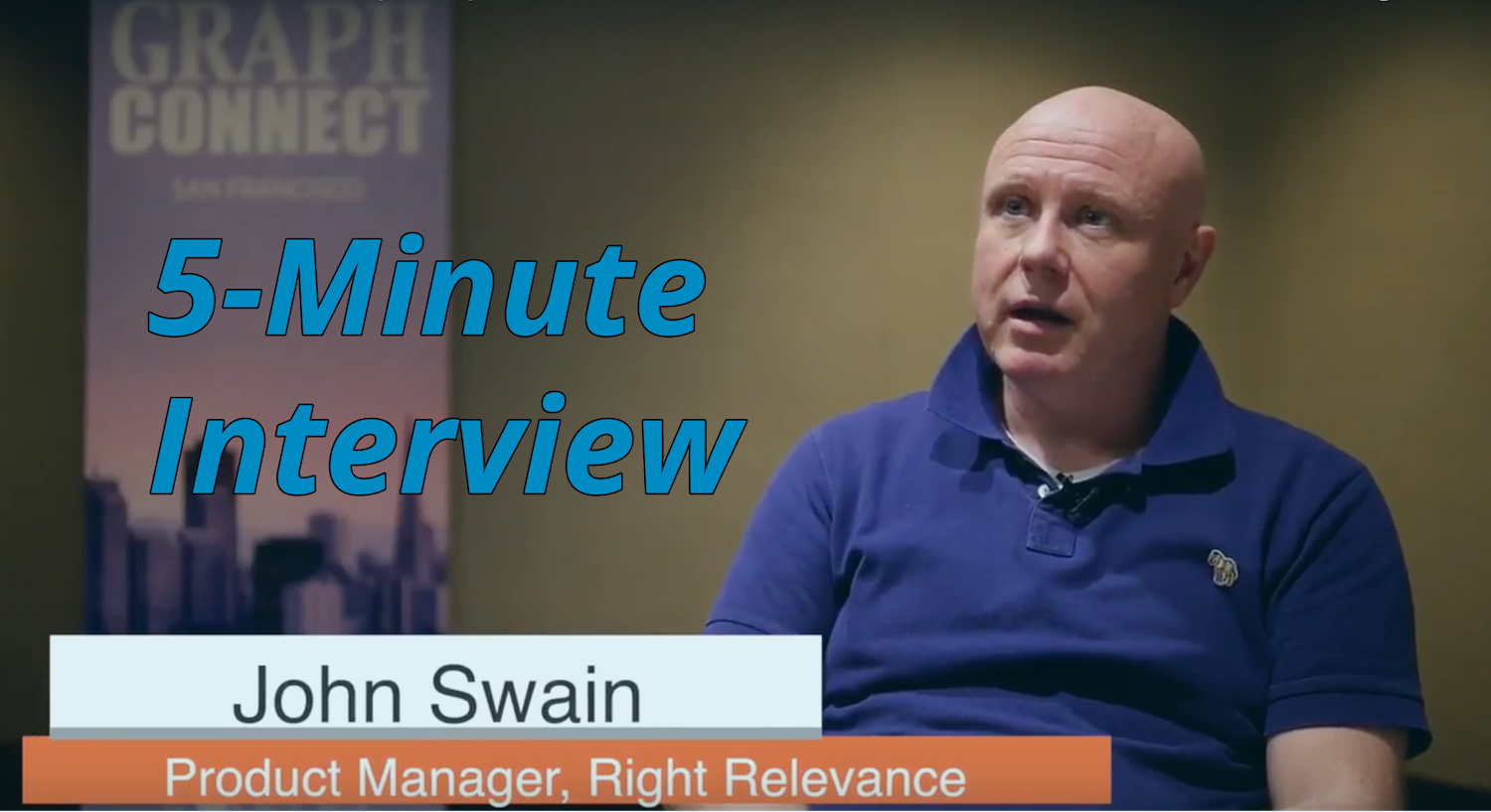 Catch this week's 5-Minute Interview with John Swain, Product Manager for Data Science at Right Relevance