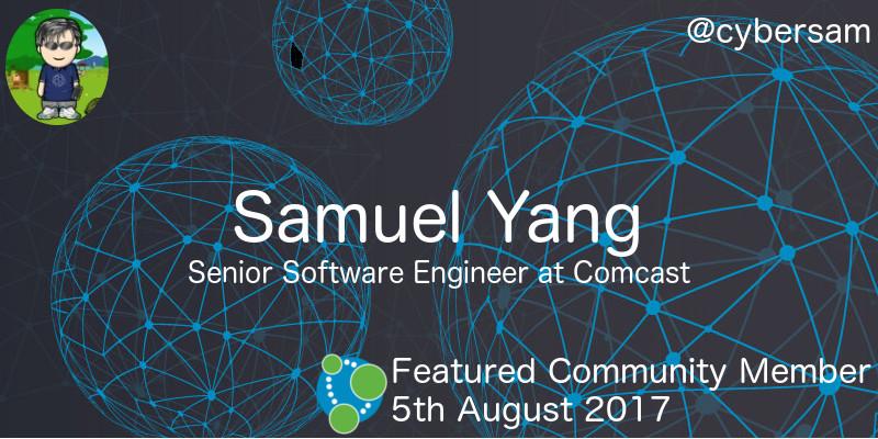 Samuel Yang - This Week's Featured Community Member