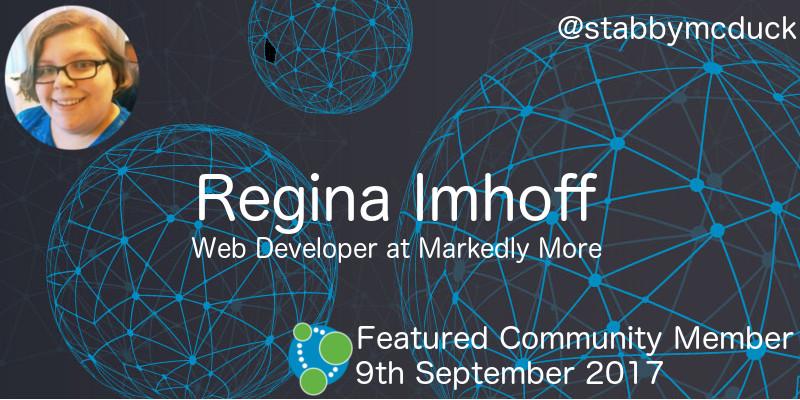 Regina Imhoff - This Week's Featured Community Member