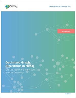 Read the Neo4j White Paper: Optimized Graph Algorithms in Neo4j