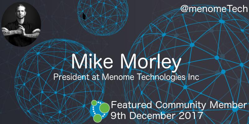 Mike Morley - This Week's Featured Community Member