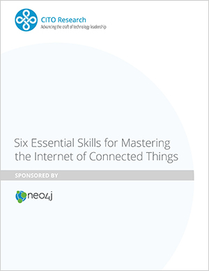 Download the Six Essential Skills for Mastering the Internet of Connected Things