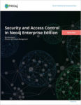 White Paper: Security & Access Control in Neo4j Enterprise