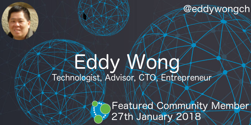 Eddy Wong - This Week's Featured Community Member