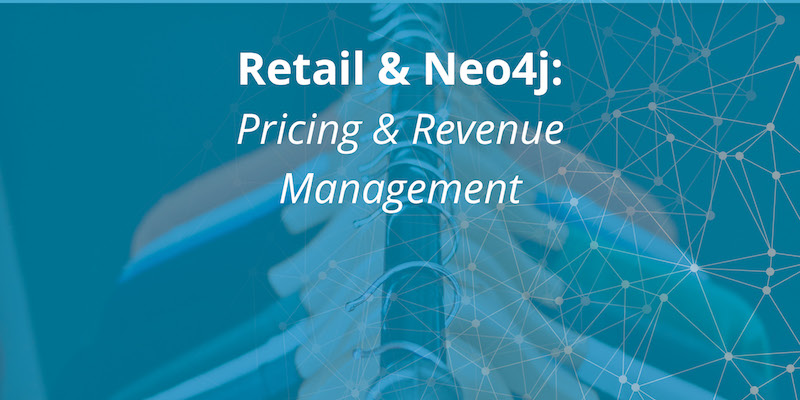 Learn how Neo4j enables you to adjust complex retail pricing and revenue management in real time
