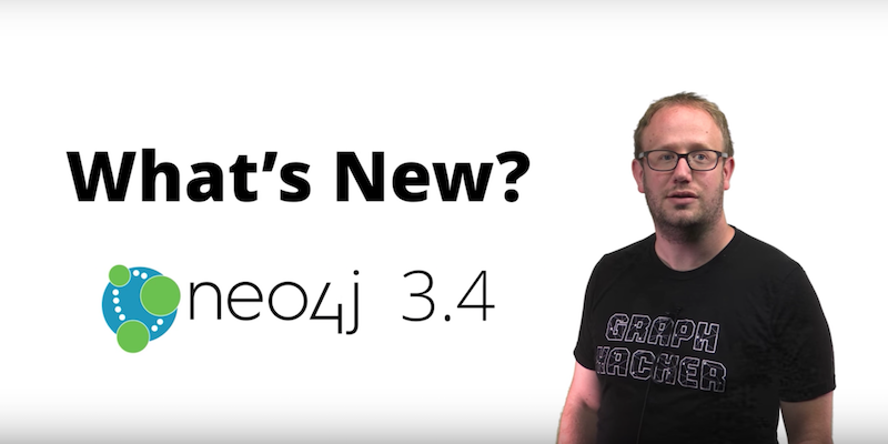 Learn about the Neo4j 3.4 GA release in less than 8 minutes, including scalability and performance improvements