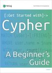 Neo4j Download: Cypher: A Beginner's Guide