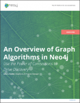 Read this high-level white paper about using graph algorithms in Neo4j