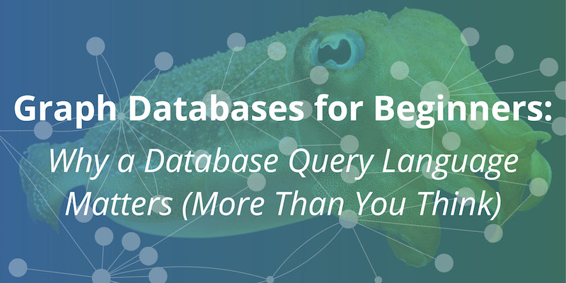 Learn why your database query language matters because of its (dis-)connection to your data model
