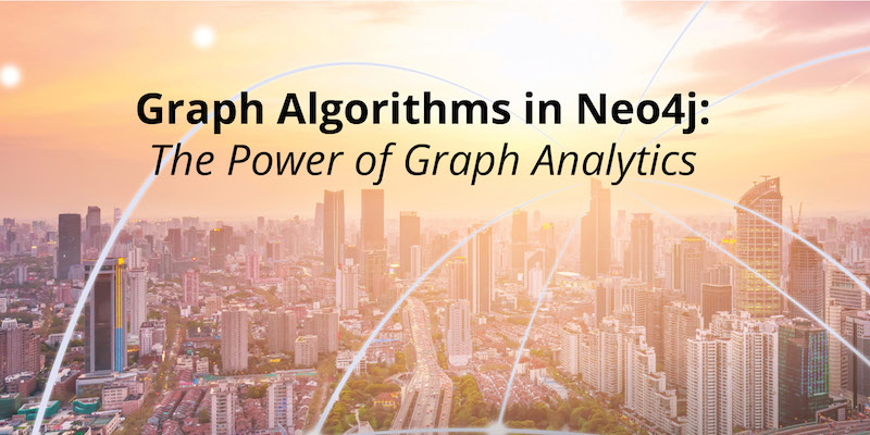 Read the second installment of this series on graph algorithms in Neo4j.