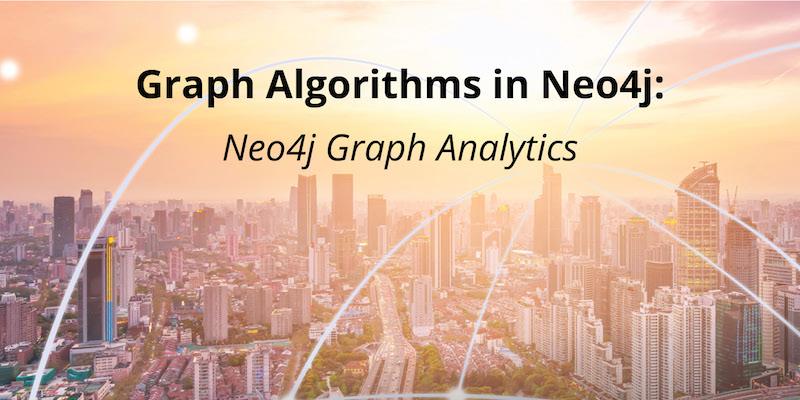 Discover Neo4j's graph algorithms.