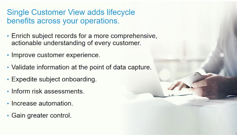 Single customer view adds lifecycle benefits across your operations.