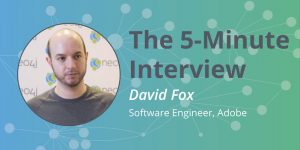 Check out this 5-minute interview with David Fox of Adobe.