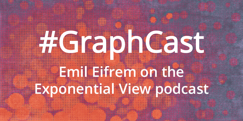 Catch this week's GraphCast with Emil Eifrem on the Exponential View podcast with Azeem Azhar