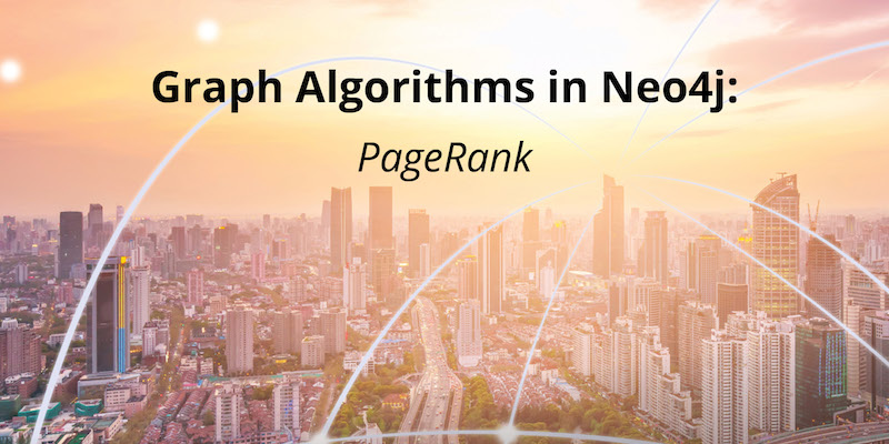 Learn more about PageRank and Centrality graph algorithms.
