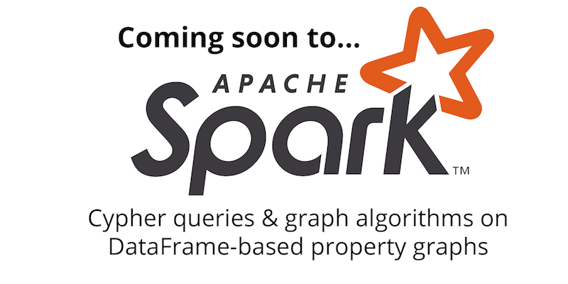 Learn all about the vote to include Cypher queries and graph algorithms in Apache Spark 3.0