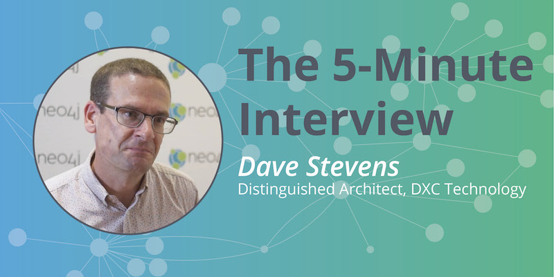 Catch this week's 5-minute interview with Dave Stevens from DXC Technology