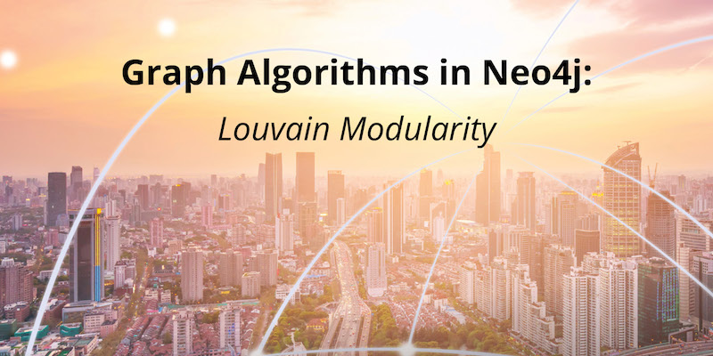 Learn more about the Louvain Modularity algorithm.
