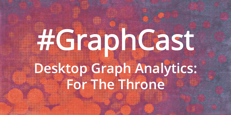 The Neo4j Online Meetup explores the Game of Thrones dataset using graph algorithms at this week's #GraphCast