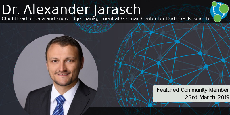Dr. Alexander Jarasch  - This Week's Featured Community Member