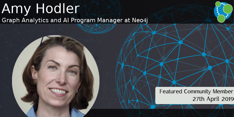 Amy Hodler - This Week's Featured Community Member