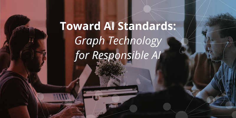 Learn more about how graphs provide context for responsible AI.