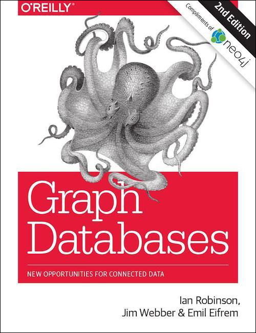 Graph Databases, published by O'Reilly Media