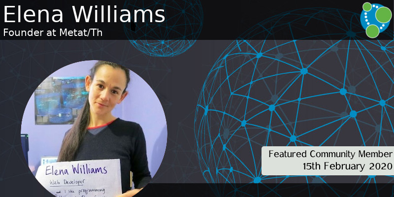 Elena Williams - This Week's Featured Community Member