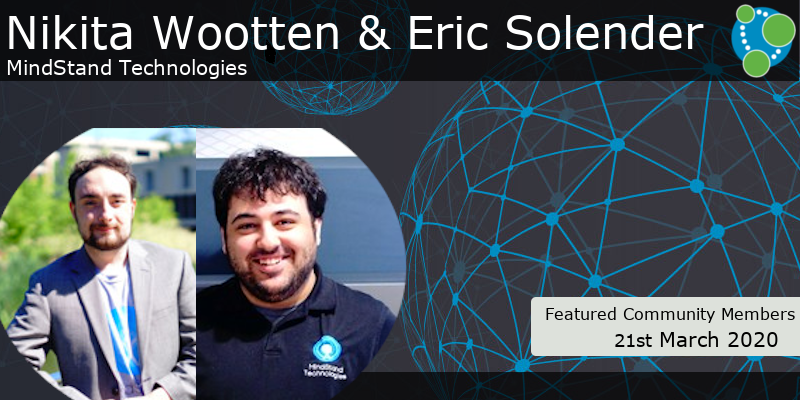 Nikita Wootten, Eric Solender - This Week's Featured Community Member
