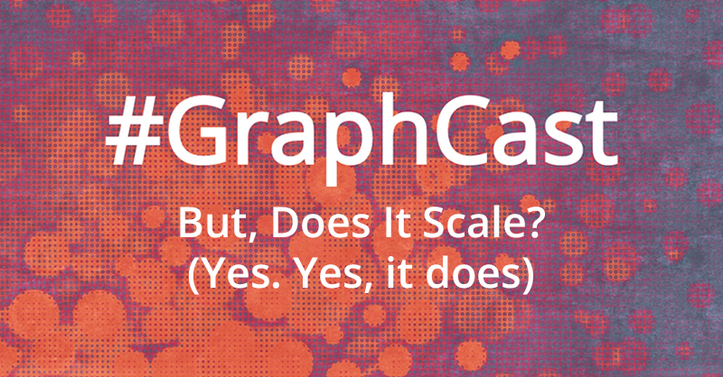 Catch this week's GraphCast: A brief explainer of the unlimited scalability features in Neo4j 4.0