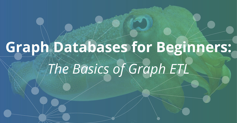 Learn how ETL tools work, including basics of graph ETL which converts RDBMS to graph databases.