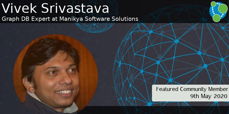 Vivek Srivastava - This Week's Featured Community Member