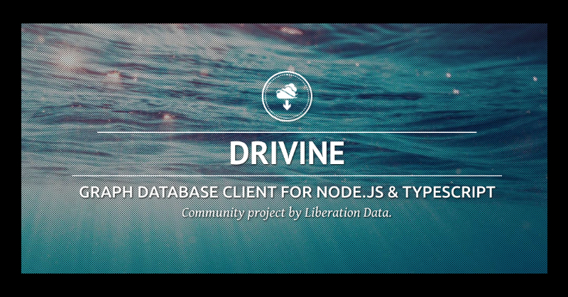 Learn about Drivine, a database client for Node.js and Typescript