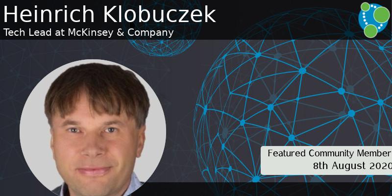 Heinrich Klobuczek - This Week's Featured Community Member