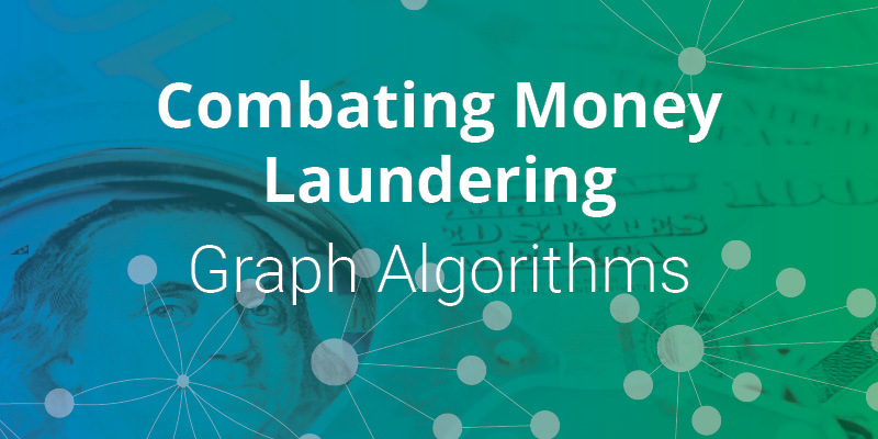 Read this blog and learn about AML graph algorithms.