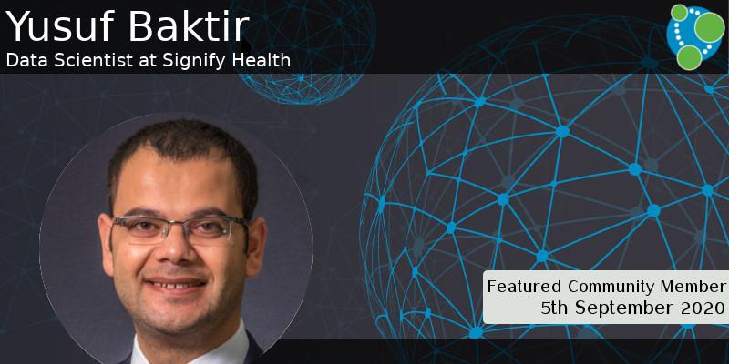 Yusuf Baktir - This Week's Featured Community Member
