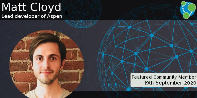 Matt Cloyd - This Week's Featured Community Member