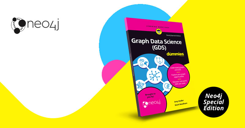 Learn about the new, free book, Graph Data Science for Dummies