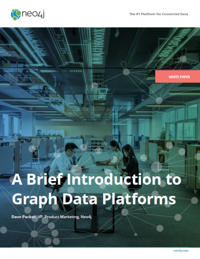 Get this brief intro to find out how graph data platforms work and their advantages across use cases.