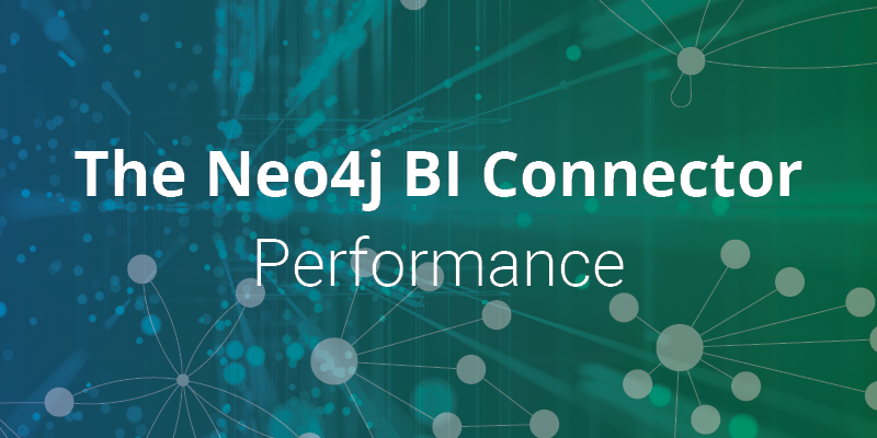 Peformance tuning and troubleshooting the Neo4j BI Connector