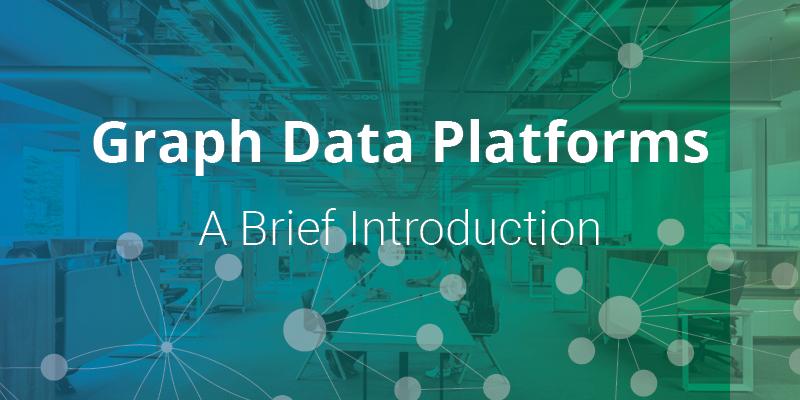 Graph Data Platforms