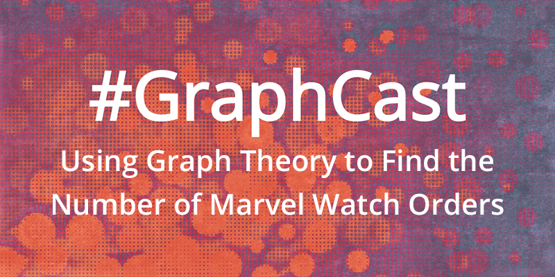 Discover how to use graph theory to determine the possible number of orders in which you can watch all the Marvel movies.