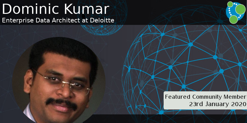 Dominic Kumar - This Week's Featured Community Member