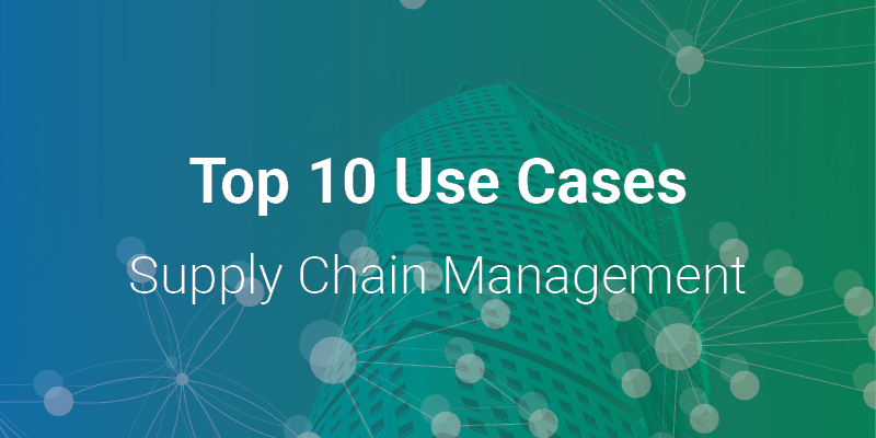 Top 10 Supply Chain Management