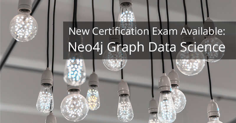 Take this new certification exam to become a certified Neo4j Graph Data Science professional.