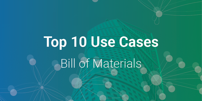 Feature Image Top 10 Bill of Materials