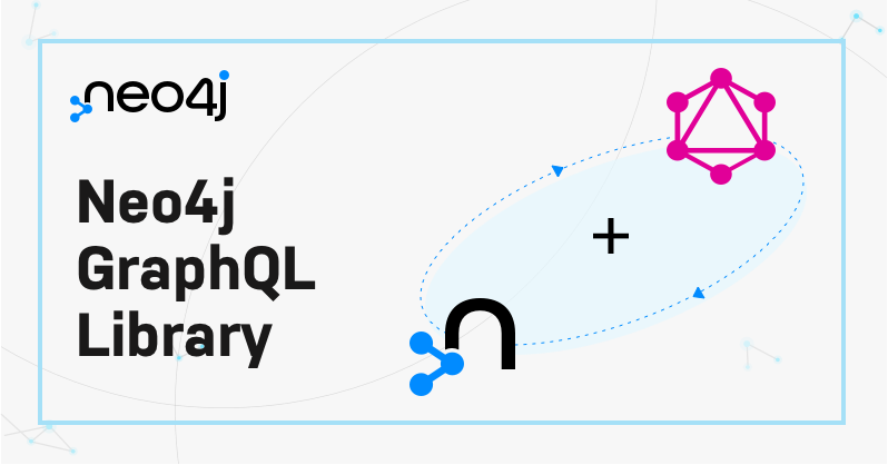 Learn technical details about the Neo4j GraphQL Library.